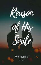 Reason Of His Smile by Oktyas27