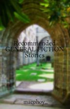 Recommended GENERAL FICTION Stories by maeohoy_