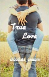 True Love by chocolate_unicorn