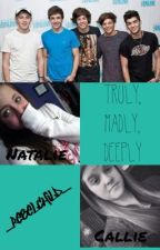 Truly, Madly, Deeply -(a zayn malik fanfiction) by -rebelchild-