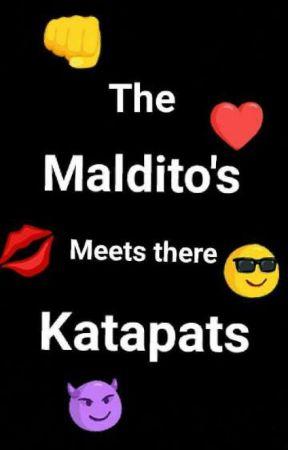 The Maldito's Meets there Katapats by NicoleSibitzu24