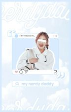 My Nerdy Daddy by KinkyObsession_