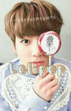 Lolipop ; Vkook [COMPLETED] by TaeTaeAyam95