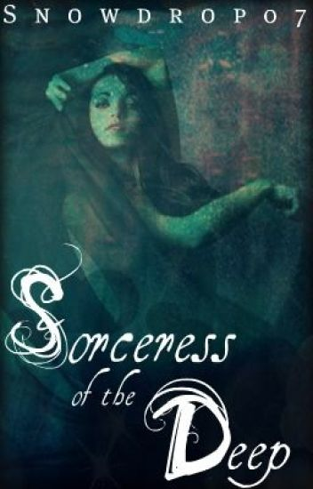 Sorceress of the Deep (ON HOLD)