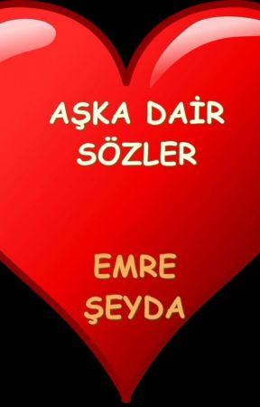 Aşka Dair Sözler by Emreseyda79