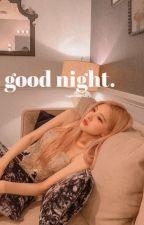good night. || junros by aphroditebbyy