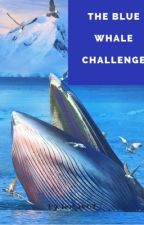 Blue Whale Challenge  by lemav07