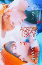 Across The Sky by allurahiraku