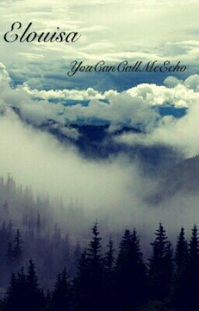 Elouisa by YouCanCallMeEcho