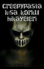 KISA KORKU HİKAYELERİ (ASKIDA) by JESSIE-cook
