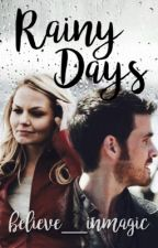 Rainy Days - A Captain Swan Story by believe__inmagic