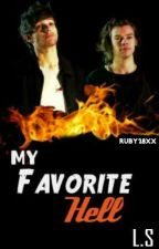 My Favorite Hell || L.s by RoaaStylinson28Xx