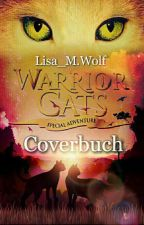 Warrior Cats~Coverbuch/ Eingestellt by LisaMarieWolfreader