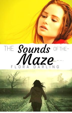The Sounds of the Maze by Redhead_darling02