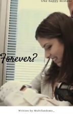 Forever (Pitch Perfect) by multifandomx_