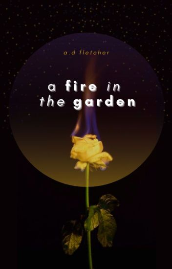 A Fire in the Garden | L.S
