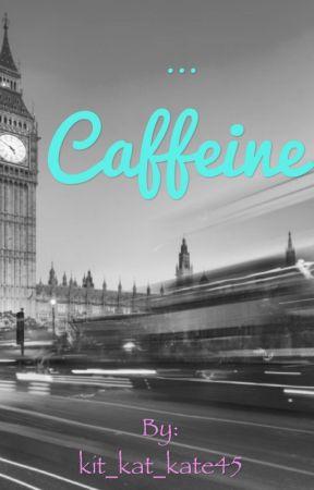 Caffeine  by kit_kat_kate45
