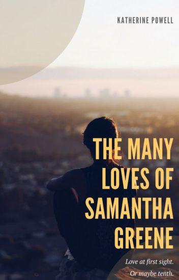 The Many Loves of Samantha Greene