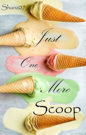 Just One More Scoop by Shanz07