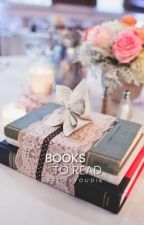 Books To Read by beforeyoudie