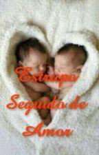 Estrupo Seguido De Amor by Anonimasahy7
