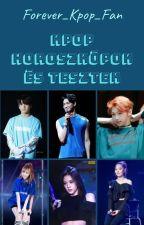 K-POP Horoszkópok és Tesztek ^-^ by Forever_Kpop_Fan
