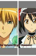 The vampire king's Obsession by porsyaaaa