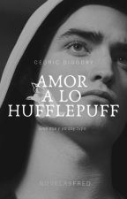 Amor a lo Hufflepuff • Cedric Diggory by -NovelasFred