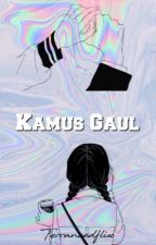 Kamus Gaul ➖ Ten by tensbanana