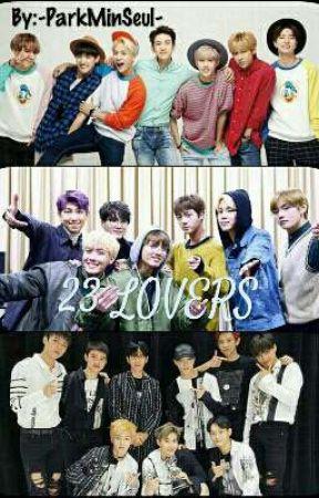 23 lovers (Bts x Exo x Got7 x Reader) by SugaStoleMySwag