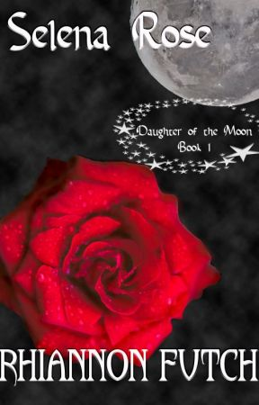 Selena, daughter of the Moon by RhiannonFutch