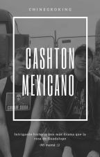 Cashton Mexicano by ChinegroKing