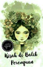Kisah di Balik Perempuan by al-al12