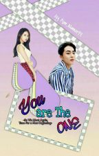 You Are The One (EXO Xiumin Fanfic) by Kim_Namin99