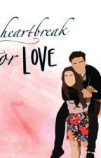 Heartbreak or love by amber1y00