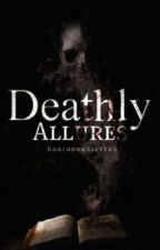 Deathly Allures by RobinsonSisters