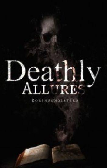 Deathly Allures