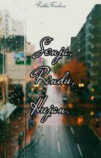 Senja, Rindu, Hujan. by fradinaa
