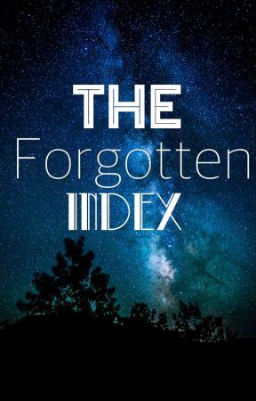 The Forgotten Index by ale99_checchia