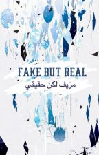 Fake but real by Miss-Nada