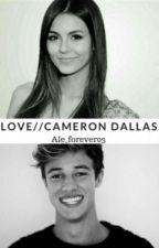 Love  Cameron Dallas #Wattys2017 by Ale_forever03