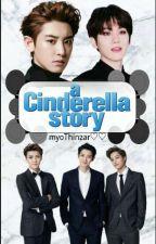 a Cinderlla Story by AeriBaekhyunee