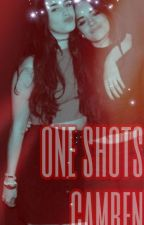 One-Shots Camren by sweetdisposition69