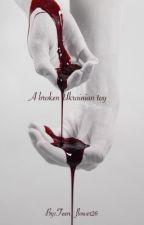A broken Ukrainian toy [Brustoff] by Teen_flower26