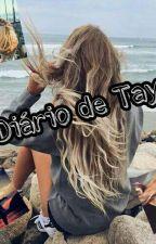 O Diário de Tays by Garota_Misteriosa15