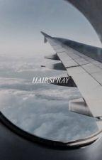 HAIRSPRAY | GRAPHICS  by writersaid