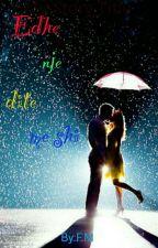 Edhe një ditë me shi  by LovetheRain_000