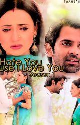 I Hate You Because I Love You (INTENSE) by AlishaKhan893