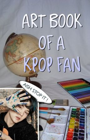 ART BOOK OF A KPOP FAN by koalalovekorea