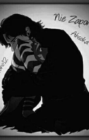 Nie zapomnij - Ahsoka Tano by Ahsoka_Tano12